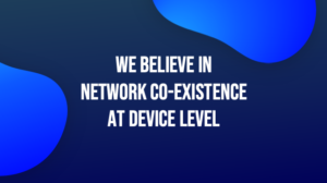 NETWORKS AT DEVICE LEVEL