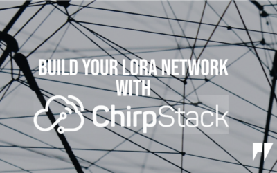ChirpStack – A LoRaWAN Network Server to Make You Sing