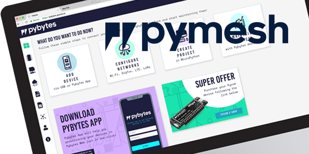 Pymesh on Pybytes IoT free cloud-based device management platform