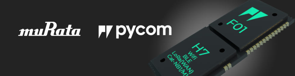 Murata and Pycom collaboration reduce time-to-market for IoT projects by 70%